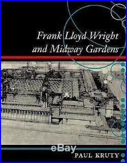 Frank Lloyd Wright and Midway Gardens, Kruty, Paul, New Book