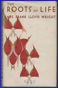 Olgivanna Lloyd WRIGHT, Mrs. Frank Lloyd Wright / Roots of Life Signed 1st 1963