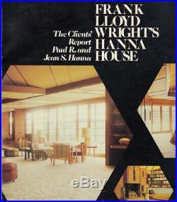 Paul R Hanna, Jean S Hanna / Frank Lloyd Wright's Hanna House SIGNED 1st ed 1981