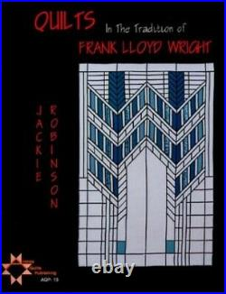 Quilts In The Tradition of Frank Lloyd Wright by Robinson, Jackie Book The Fast